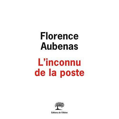 Florence Aubenas - L'inconnu de la poste - Preis vom 23.07.2021 04:48:01 h