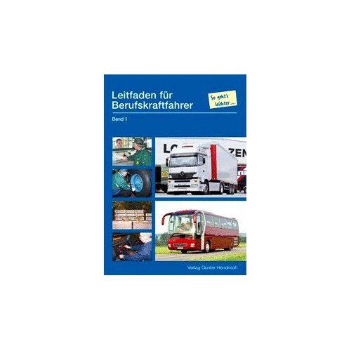 - Leitfaden für Berufskraftfahrer. Bd 1 - Preis vom 03.05.2021 04:57:00 h