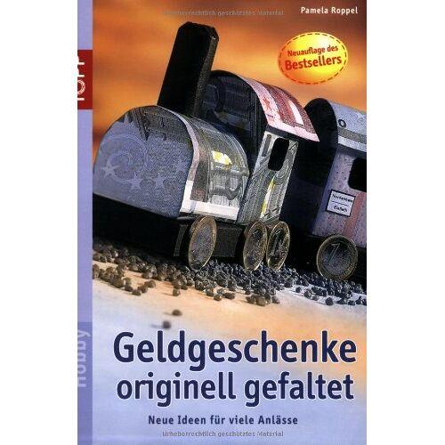 Pamela Roppel - Geldgeschenke - Preis vom 17.05.2021 04:44:08 h