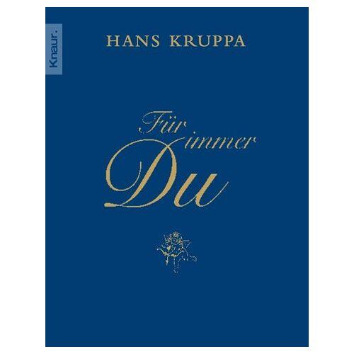 Hans Kruppa - Für immer du - Preis vom 17.06.2021 04:48:08 h