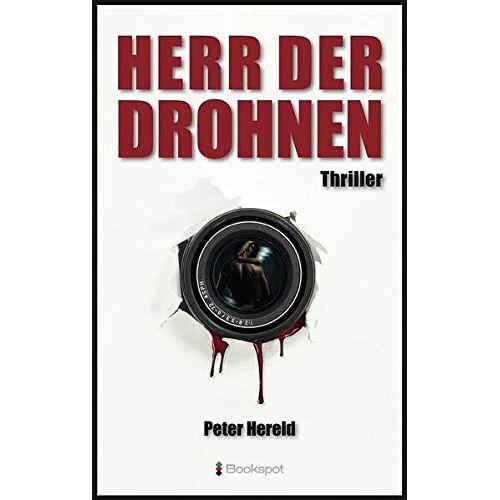 Peter Hereld - Herr der Drohnen: Thriller (EDITION 211 / Krimi, Thriller, All-Age) - Preis vom 23.10.2021 04:56:07 h