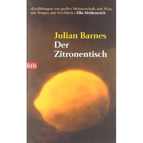Julian Barnes - Der Zitronentisch - Preis vom 28.07.2021 04:47:08 h