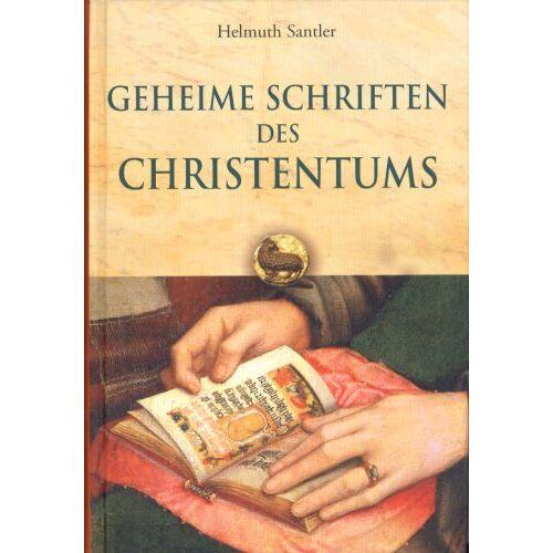 Helmuth Santler - Geheime Schriften des Christentums - Preis vom 26.07.2021 04:48:14 h