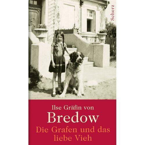 Bredow, Ilse Gräfin von - Die Grafen und das liebe Vieh - Preis vom 17.09.2021 04:57:06 h