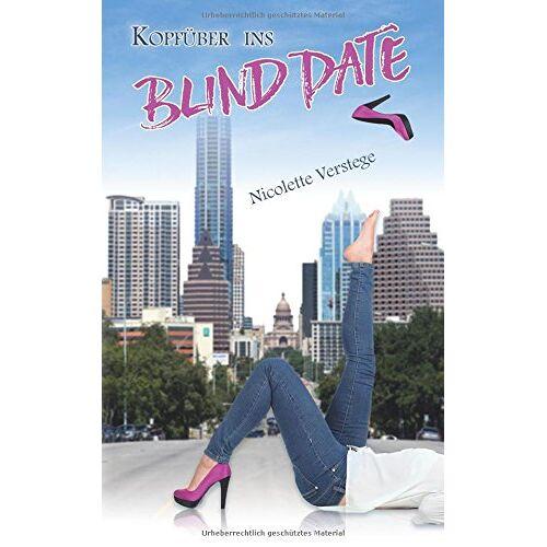 Nicolette Verstege - Kopfüber ins Blind Date - Preis vom 13.09.2021 05:00:26 h