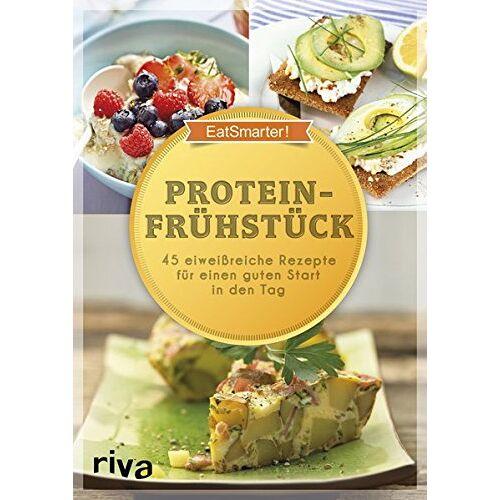 EatSmarter! - Proteinfrühstück: 50 eiweißreiche Rezepte für einen guten Start in den Tag - Preis vom 28.07.2021 04:47:08 h