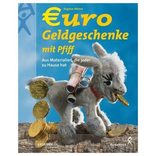 Dagmar Ahrens - Euro-Geldgeschenke mit Pfiff - Preis vom 09.06.2021 04:47:15 h