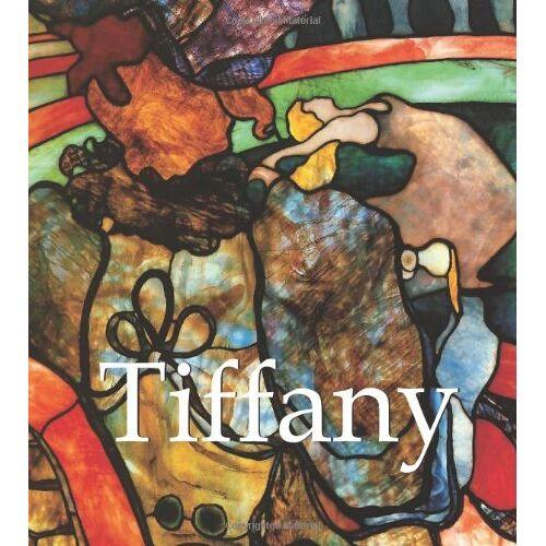 Louis C. Tiffany - Tiffany - Preis vom 28.09.2021 05:01:49 h