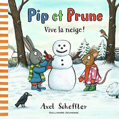 Axel Scheffler - Pip et Prune - Vive la neige ! - Preis vom 03.05.2021 04:57:00 h