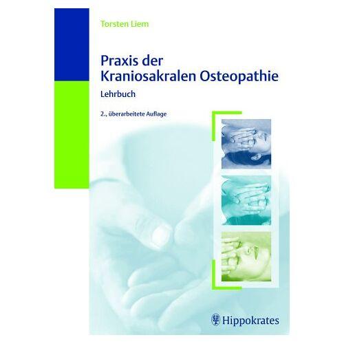 Torsten Liem - Praxis der Kraniosakralen Osteopathie - Preis vom 16.06.2021 04:47:02 h
