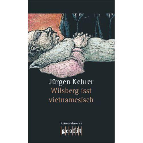 Jürgen Kehrer - Wilsberg isst vietnamesisch - Preis vom 17.06.2021 04:48:08 h