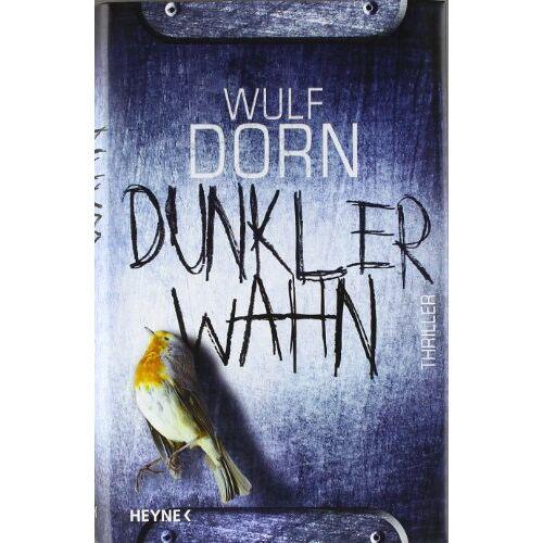 Wulf Dorn - Dunkler Wahn - Preis vom 22.06.2021 04:48:15 h