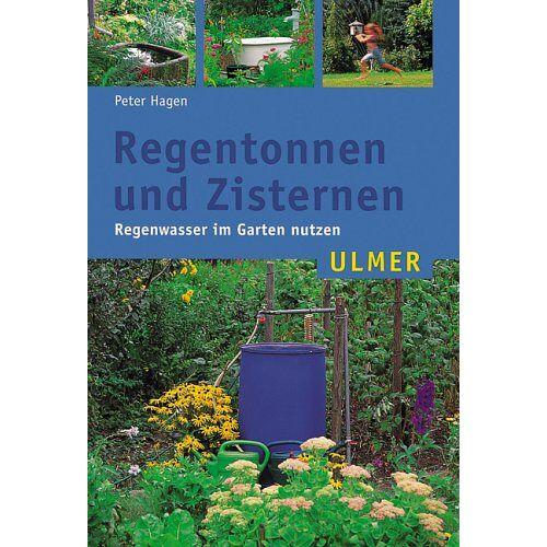 Peter Hagen - Regentonnen und Zisternen - Preis vom 28.07.2021 04:47:08 h