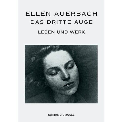 Ellen Auerbach - Ellen Auerbach: Das dritte Auge. Leben und Werk - Preis vom 13.06.2021 04:45:58 h