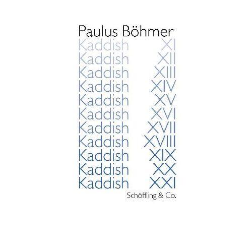 Paulus Böhmer - Kaddish XI - XXI - Preis vom 09.06.2021 04:47:15 h