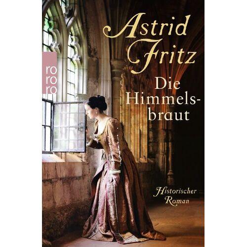 Astrid Fritz - Die Himmelsbraut - Preis vom 11.06.2021 04:46:58 h