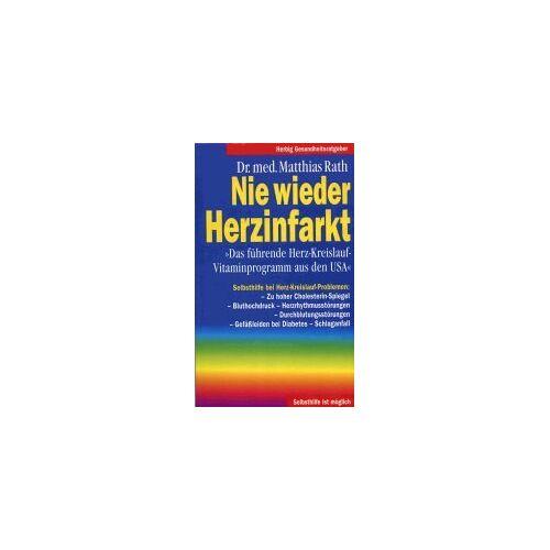 Matthias Rath - Nie wieder Herzinfarkt - Preis vom 12.06.2021 04:48:00 h