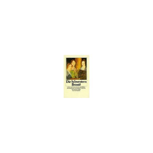 Anne Bronte - Die Schwestern Bronte - Preis vom 19.06.2021 04:48:54 h