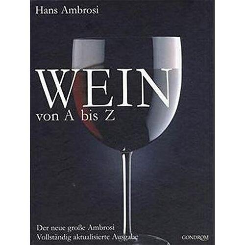 Hans Ambrosi - Wein von A - Z: Der neue grosse Ambrosi - Preis vom 14.06.2021 04:47:09 h