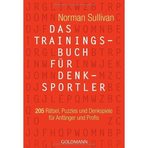 Norman Das Trainingsbuch für Denksportler: 205 Rätsel, Puzzles und Denkspiele - für Anfänger und Profis - Preis vom 16.06.2021 04:47:02 h