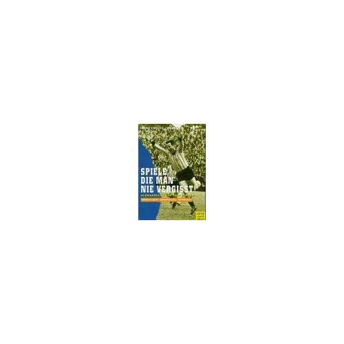 Franz Creutz - Spiele, die man nie vergiÃt. Alemannia in den 60er Jahren - Preis vom 14.06.2021 04:47:09 h