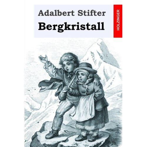 Adalbert Stifter - Bergkristall - Preis vom 09.06.2021 04:47:15 h