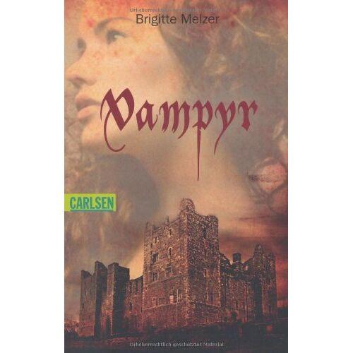 Brigitte Melzer - Vampyr, Band 1: Vampyr - Preis vom 17.05.2021 04:44:08 h