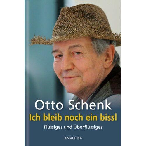 Otto Schenk - Ich bleib noch ein bissl. Flüssiges und Überflüssiges - Preis vom 22.09.2021 05:02:28 h