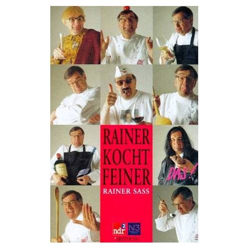 Rainer Sass - Rainer kocht feiner - Preis vom 09.06.2021 04:47:15 h