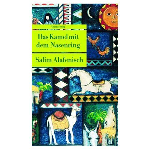 Salim Alafenisch - Das Kamel mit dem Nasenring - Preis vom 13.06.2021 04:45:58 h