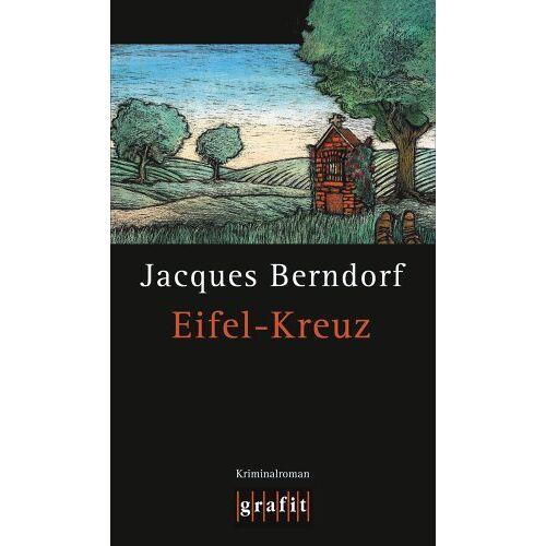 Jacques Berndorf - Eifel-Kreuz - Preis vom 23.07.2021 04:48:01 h