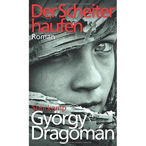 György Dragomán - Der Scheiterhaufen: Roman - Preis vom 12.06.2021 04:48:00 h