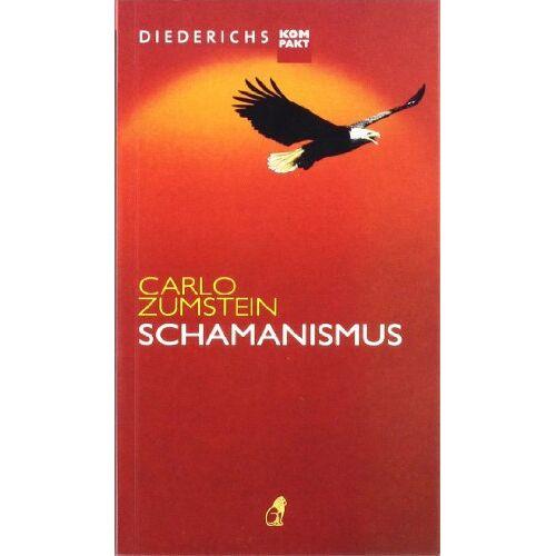 Carlo Zumstein - Schamanismus (Diederichs kompakt) - Preis vom 01.08.2021 04:46:09 h