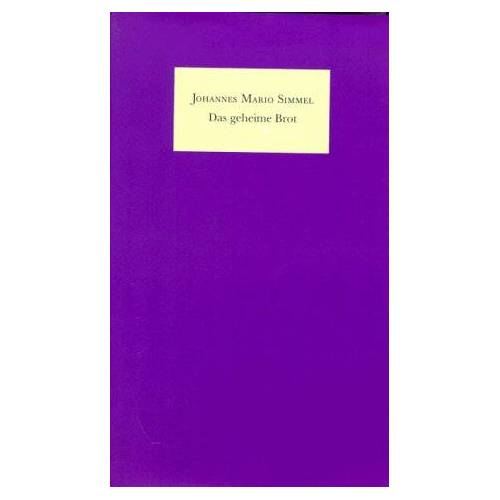 Simmel, Johannes Mario - Das geheime Brot - Preis vom 17.05.2021 04:44:08 h