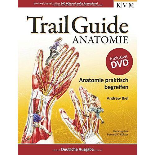 Andrew Biel - Trail Guide Anatomie: Anatomie praktisch begreifen - Preis vom 19.06.2021 04:48:54 h