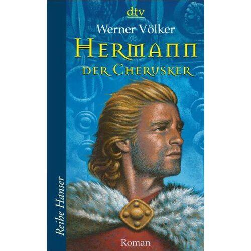 Werner Völker - Hermann, der Cherusker: Die Schlacht im Teutoburger Wald Roman - Preis vom 22.06.2021 04:48:15 h