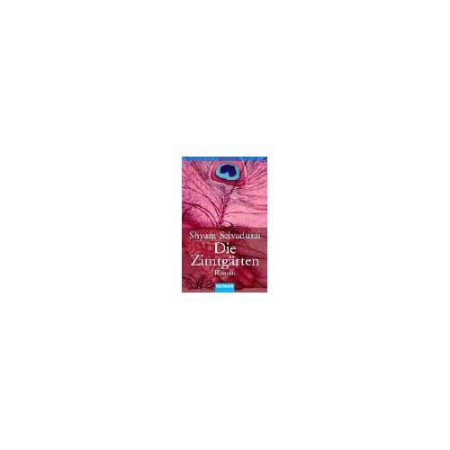 Shyam Selvadurai - Die Zimtgärten: Roman - Preis vom 23.07.2021 04:48:01 h