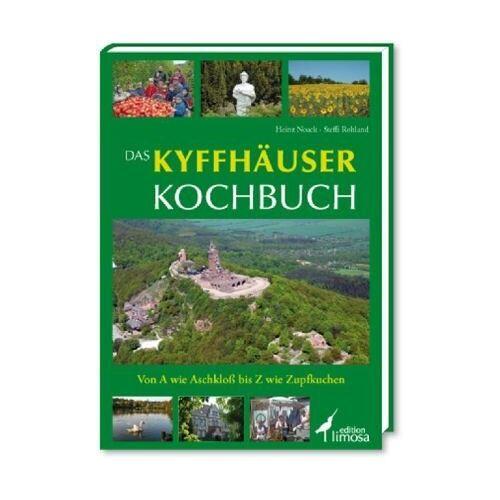 Heinz Noack - Das Kyffhäuser Kochbuch: Von A wie Aschkloß bis Z wie Zupfkuchen - Preis vom 12.06.2021 04:48:00 h