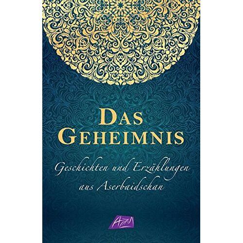 Aserbaidschanisches Übersetzungszentrum - Aserbaidschanische Kurzgeschichten - Preis vom 14.06.2021 04:47:09 h