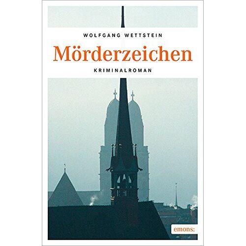 Wolfgang Wettstein - Mörderzeichen - Preis vom 12.06.2021 04:48:00 h