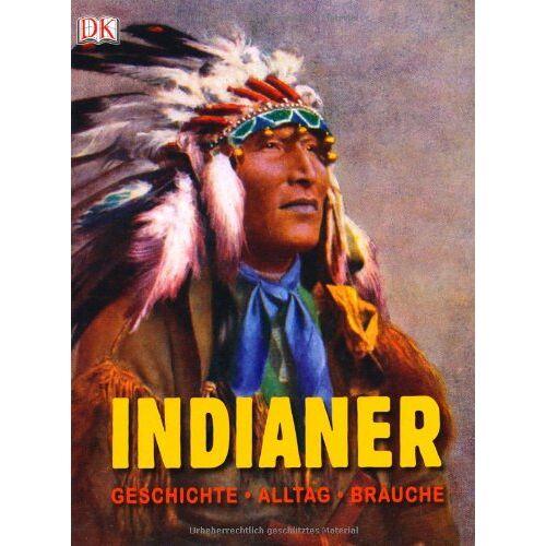 King, David C. - Indianer: Geschichte, Alltag, Bräuche - Preis vom 12.10.2021 04:55:55 h