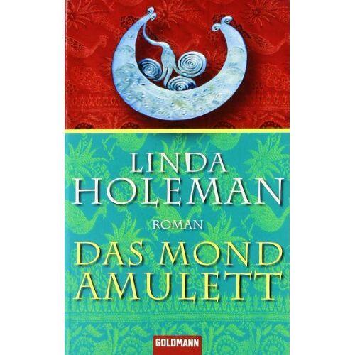 Linda Holeman - Das Mondamulett - Preis vom 11.06.2021 04:46:58 h