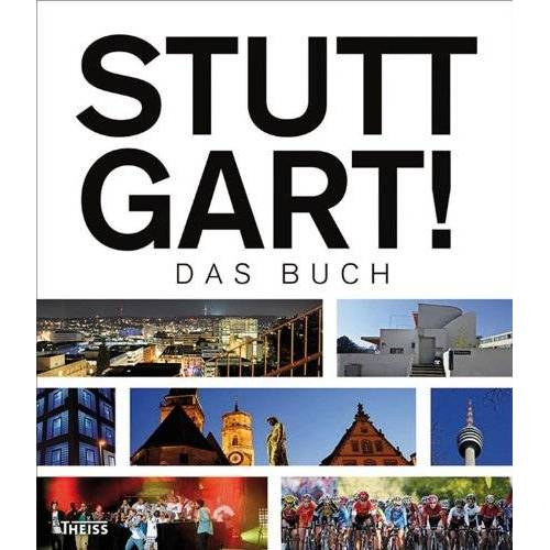 Thomas Borgmann - Stuttgart! Das Buch - Preis vom 18.06.2021 04:47:54 h