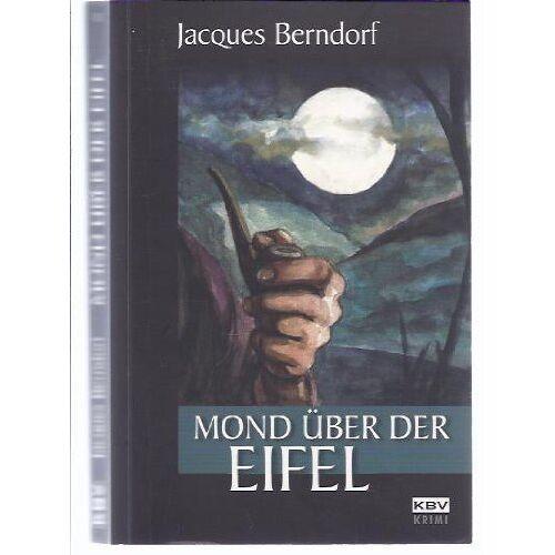 Jacques Berndorf - Mond über der Eifel - Preis vom 23.07.2021 04:48:01 h