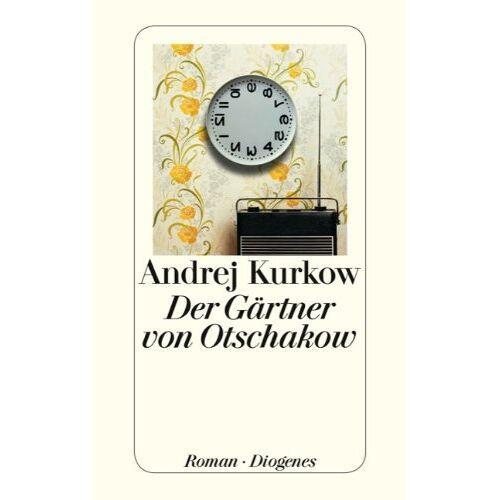 Andrej Kurkow - Der Gärtner von Otschakow - Preis vom 20.06.2021 04:47:58 h