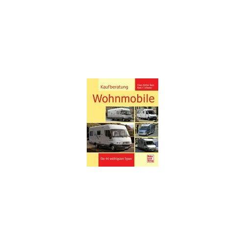 Claus-Detlev Bues - Kaufberatung Wohnmobile: Die 44 wichtigsten Typen - Preis vom 17.05.2021 04:44:08 h