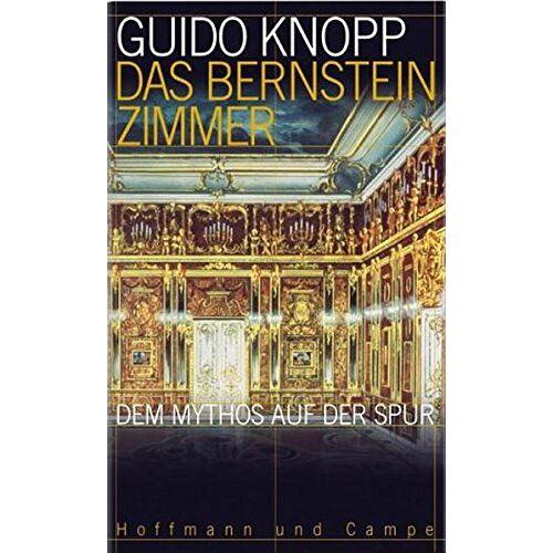 Guido Knopp - Das Bernsteinzimmer: Dem Mythos auf der Spur - Preis vom 18.06.2021 04:47:54 h