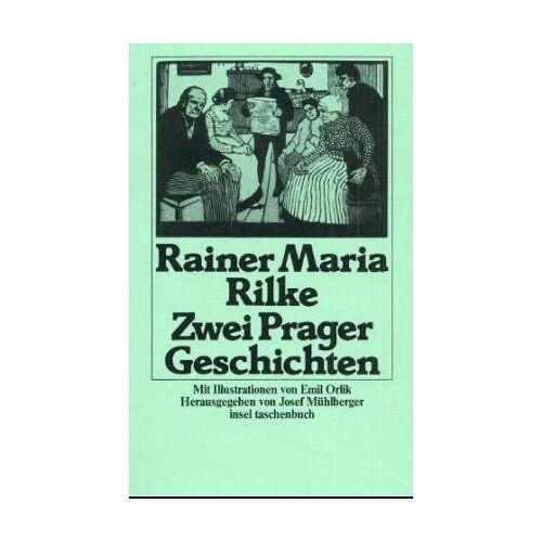 Rilke, Rainer Maria - Zwei Prager Geschichten und ein Prager Künstler. - Preis vom 15.06.2021 04:47:52 h