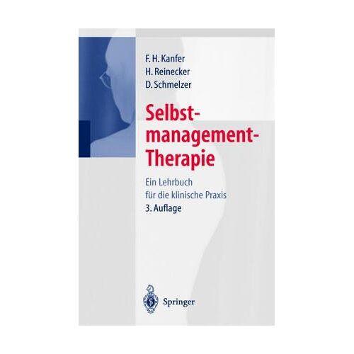 Kanfer, Frederick H. - Selbstmanagement-Therapie: Ein Lehrbuch für die klinische Praxis - Preis vom 22.09.2021 05:02:28 h