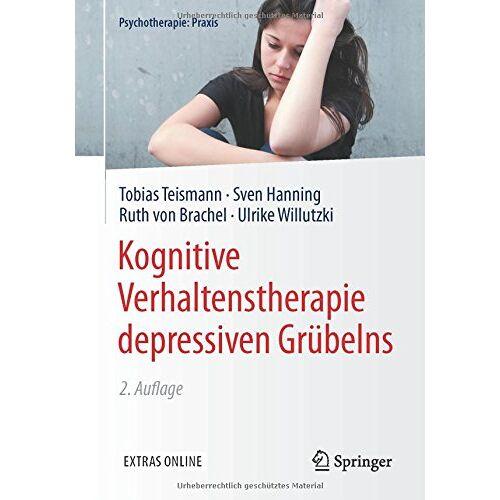 Tobias Teismann - Kognitive Verhaltenstherapie depressiven Grübelns (Psychotherapie: Praxis) - Preis vom 17.09.2021 04:57:06 h
